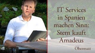 IT Services in Spanien machen Sinn: Stern kauft Amadeus