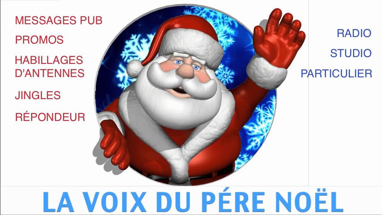 Voix Du Pere Noel la voix du pere noel   YouTube