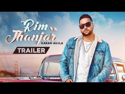 RIM Vs JHANJAR - Karan Aujla (Trailer) Deep Jandu | Sukh Sanghera