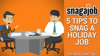 Job Interview Tips (Part 22): 5 Tips To Snag A Holiday Job