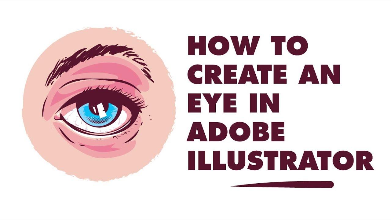 Tutorial: how to create an eye in Adobe Illustrator. - YouTube