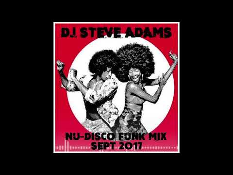 Nu Disco Funk Mix Sept 2017