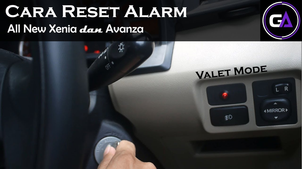 reset alarm grand new avanza harga all innova venturer 2017 mode xenia valet youtube valletmode alarmvallet resetalarm