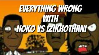 Everything Wrong With noko vs Izikhothane