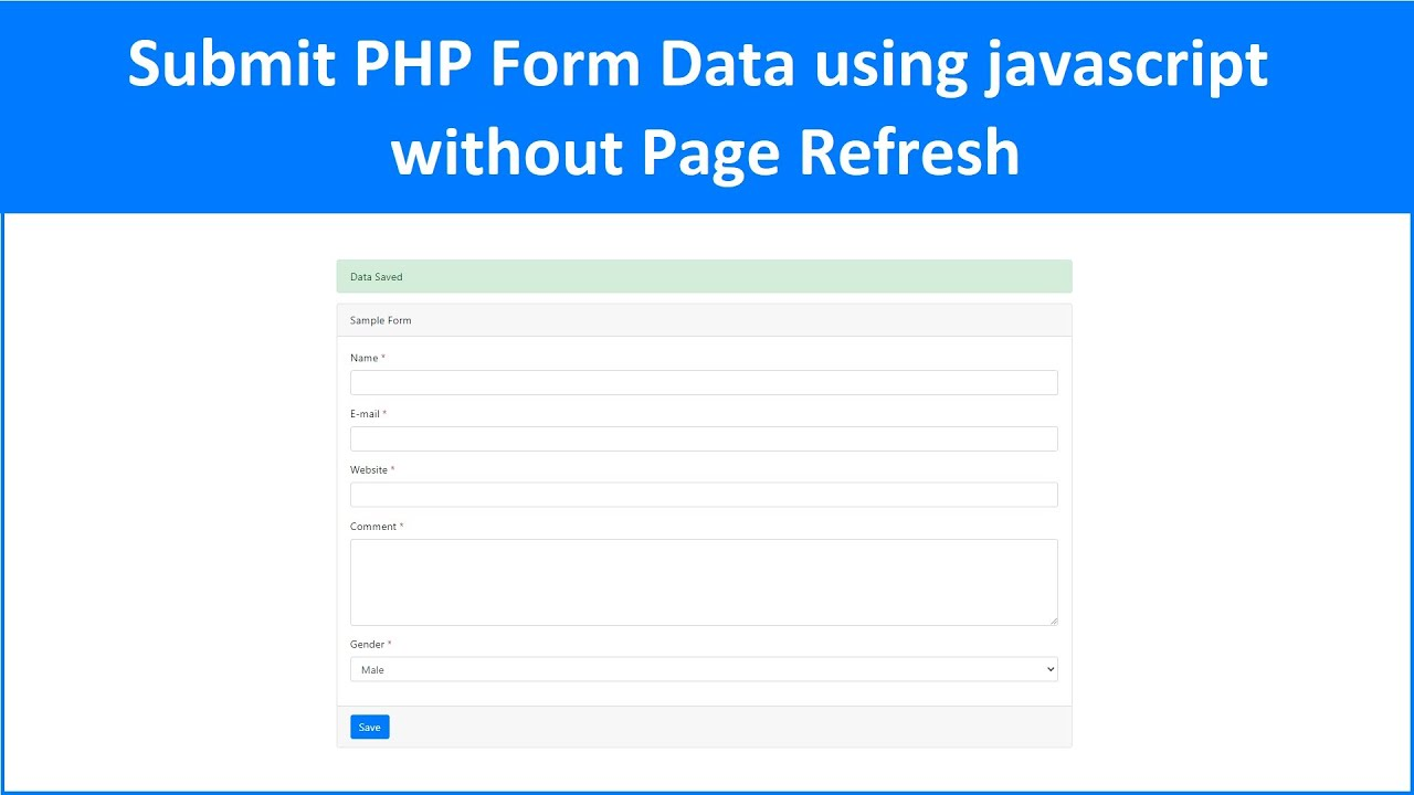 Submit PHP Form Data using javascript without Page Refresh