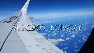 VLOG#05 | 보라카이 여행 브이로그 1편 (필리핀…