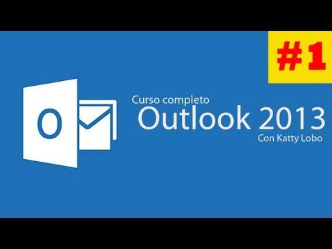 CURSO OUTLOOK 2013 #1 ¿Que es Outlook? Introducción