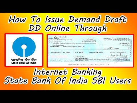 How To Issue Demand Draft/DD Online Through Internet Banking State Bank Of India SBI Users