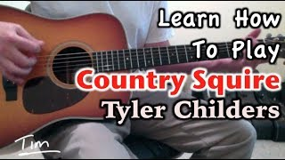 Tyler Childers Country Squire Guitar Lesson, Chords, and Tutorial