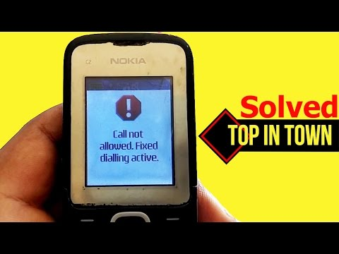 Call not Allowed Fixed dialing Active. Problem Solved by TOPinTOWN Tech