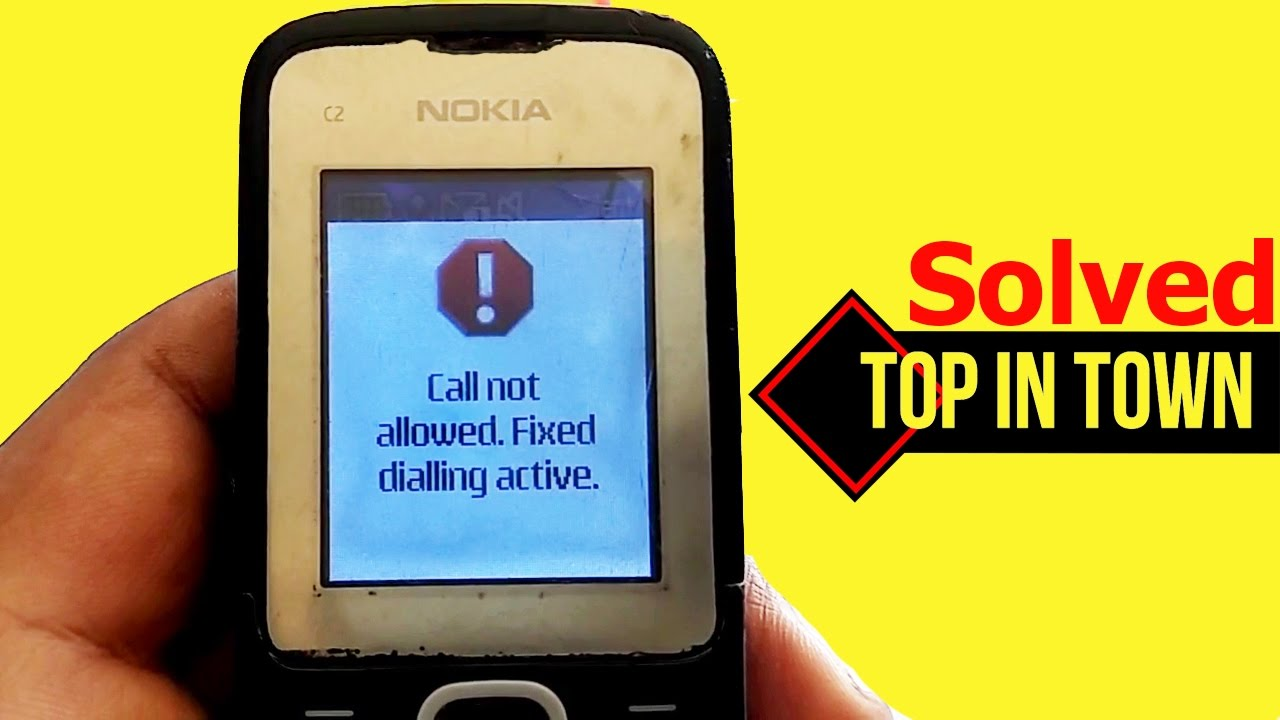 Call not Allowed Fixed dialing Active  Problem Solved by TOPinTOWN Tech