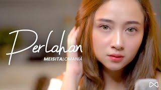Download lagu PERLAHAN - GUYON WATON ( Meisita Lomania Cover & Lirik )