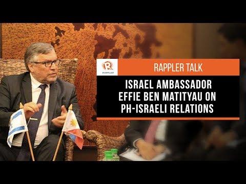 Rappler Talk: Israel Ambassador Effie Ben Matityau on PH-Israel relations