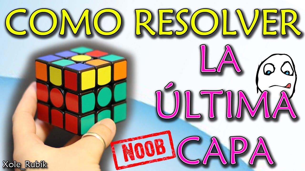 Resolver última Capa Del Cubo De Rubik 3x3x3 Principiantes Muy Fácil Youtube
