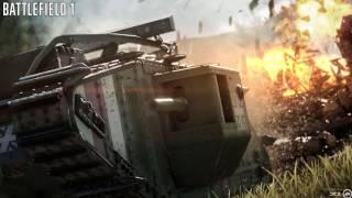 Battlefield 1 Song Men Of Steel 1 HOUR