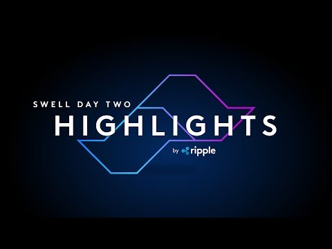 Swell by Ripple  - Day Two Highlights