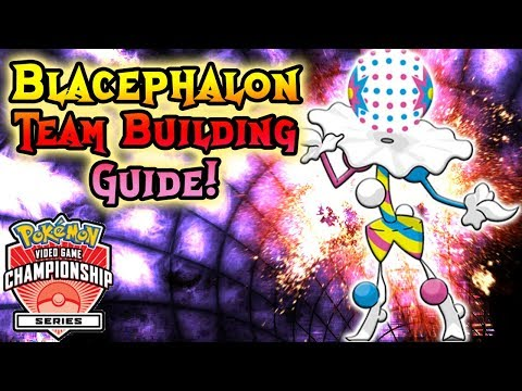 BLACEPHALON TEAM BUILDER!  [VGC 2018] Pokemon Ultra Sun and Ultra Moon Team Building Guide