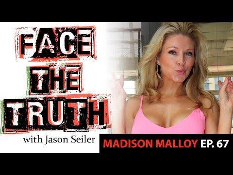 Face the Truth Podcast- Ep.67w/ Madison Malloy!