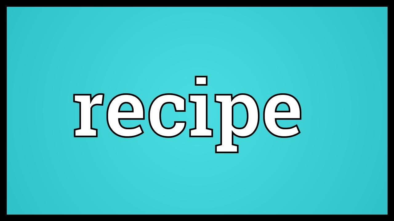 Recipe Meaning