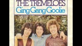 The Tremeloes   Ging gang goolie