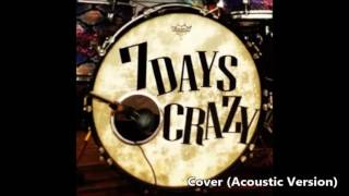 ไม่ผิดหรอกเธอ - 7 Days Crazy (Feat. Ple Sammy) Cover By Mew & Platoo
