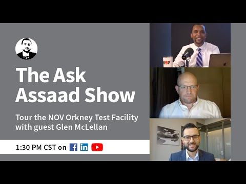 The Ask Assaad Show- Tour the NOV Orkney Test Facility