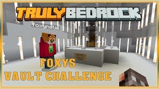 Truly Bedrock S0 EP17 : Foxys Vault [ Minecraft, MCPE, Bedrock Edition,Windows 10 ]
