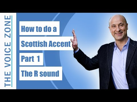 How to do a Scottish Accent - Part 1 - The R sound