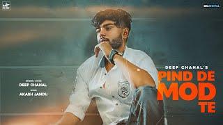 Pind De Mod Te (Deep Chahal) Mp3 Song Download