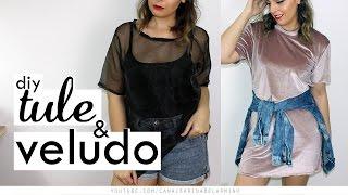 DIY Camisetas de Tule, Veludo e Organza
