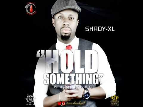 Shady XL - Hold Something (Audio)