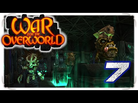 War for the Overworld 7 - Tight Squeeze