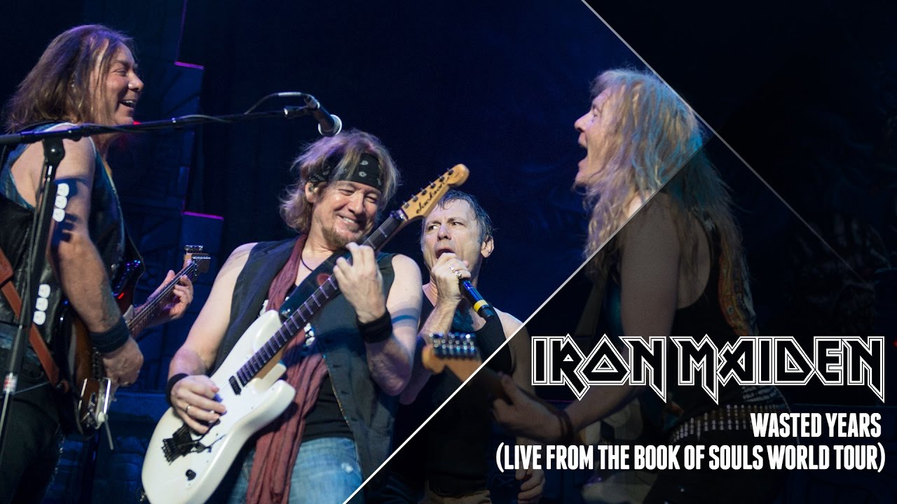 aa1c803ab2 Iron Maiden - Wasted Years (Live from The Book Of Souls World Tour) -  YouTube