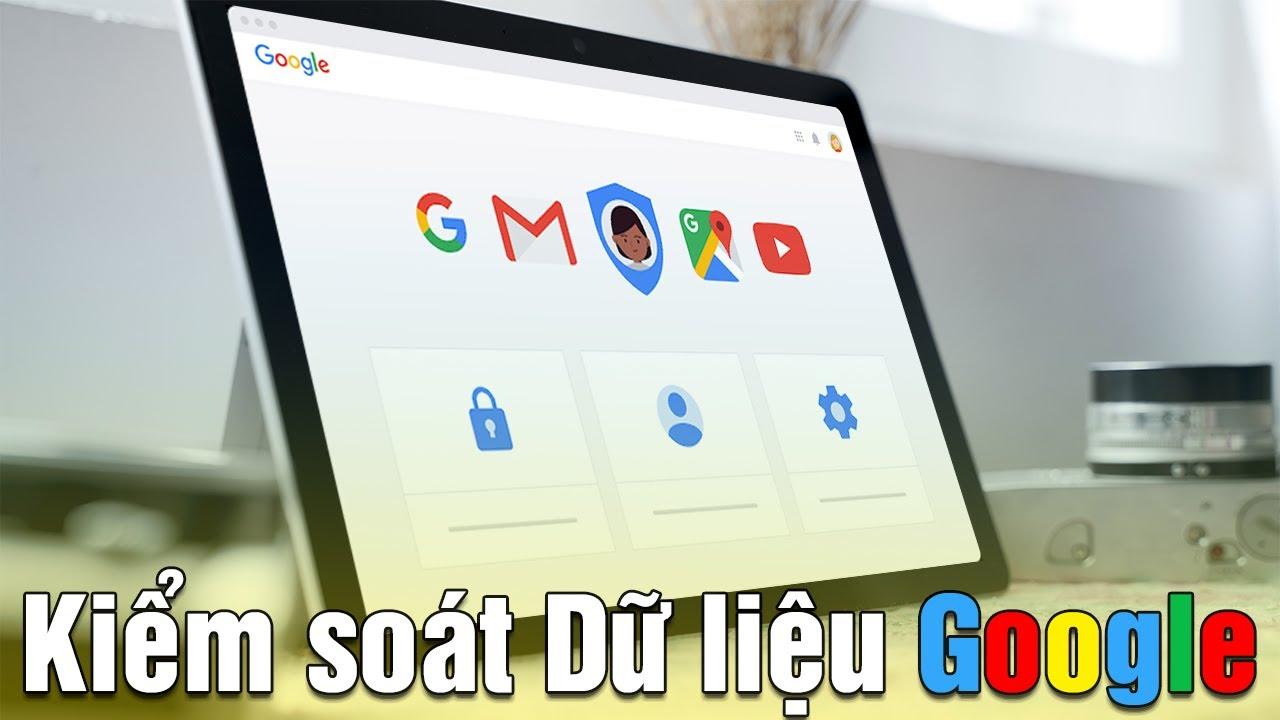 Cách kiểm soát dữ liệu Google trên máy Surface của bạn !!