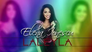 Elena Ionescu - Laleyla (by Playu&#39 Nostru)