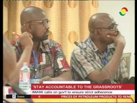 IMANI Ghana call on govt to stay accountable to the grassroots - 20/2/2017