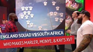 What is England's strongest XV? Joe Marler, Ugo Monye, and Ben Kay debate | Rugby Tonight
