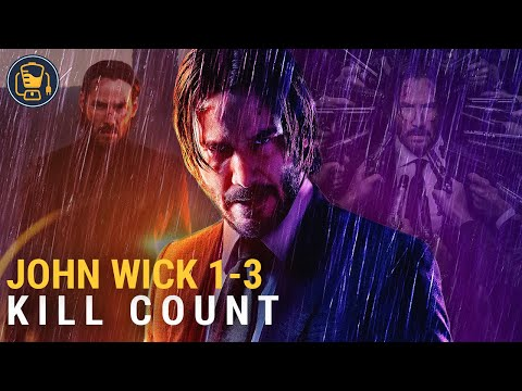 John Wick Kill Counter   Chapter 1, Chapter 2 & Chapter 3