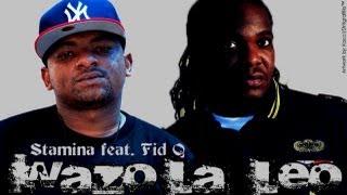 wazo la leo stamina ft fid q audio lyrics