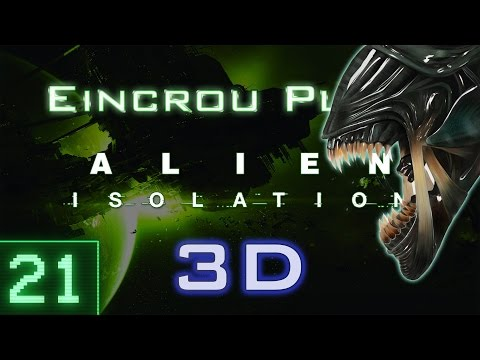 [Alien: Isolation] Let's Play: 21 ASMR #1: Relaxingness Rating 0 (Stereoscopic 3D)