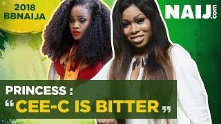 BBNaija 2018 Princess Interview for Star Chat  - Cee-C is Bitter  Legit TV
