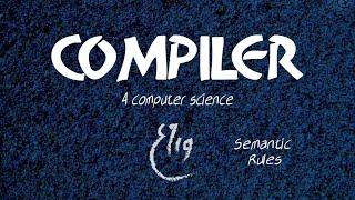 """Semantic Rules """"شـرح"""" - Compiler"""
