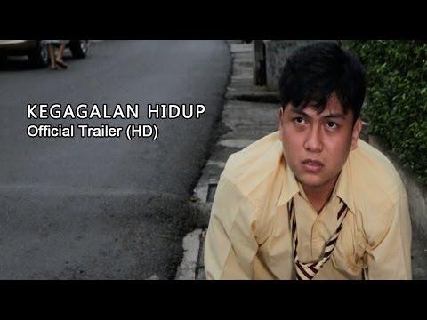 Kegagalan Hidup - Official Trailer (HD)