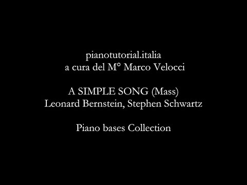A SIMPLE SONG Mass  Backing track  Leonard Bernstein, Stephen Schwartz  Piano bases Collection