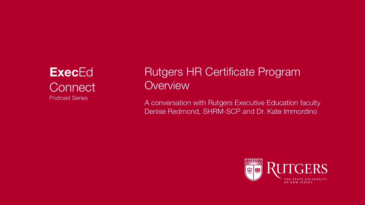 Podcast Rutgers Executive Education Hr Certificate Program