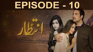 intezaar-episode-10-a-plus