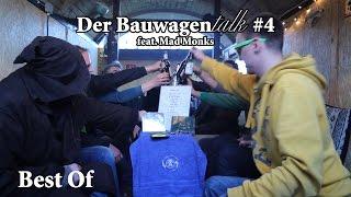 Best Of - Der Bauwagentalk #4 feat. Mad Monks