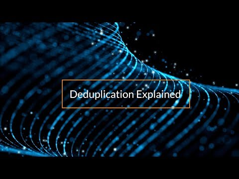 deduplication-explained