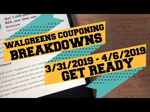 WALGREENS COUPONING BREAKDOWNS 3/31/2019 - 4/6/2019 | GET