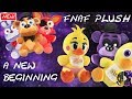 FNaF Plush Rebooted | Episode 19: A New Beginning